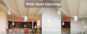 Wide-Span Openings